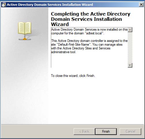 Completing the Active Directory Domain Services Installation Wizard